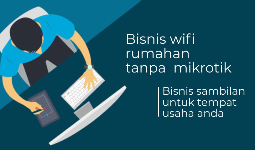 bisnis wifi rumahan wireless