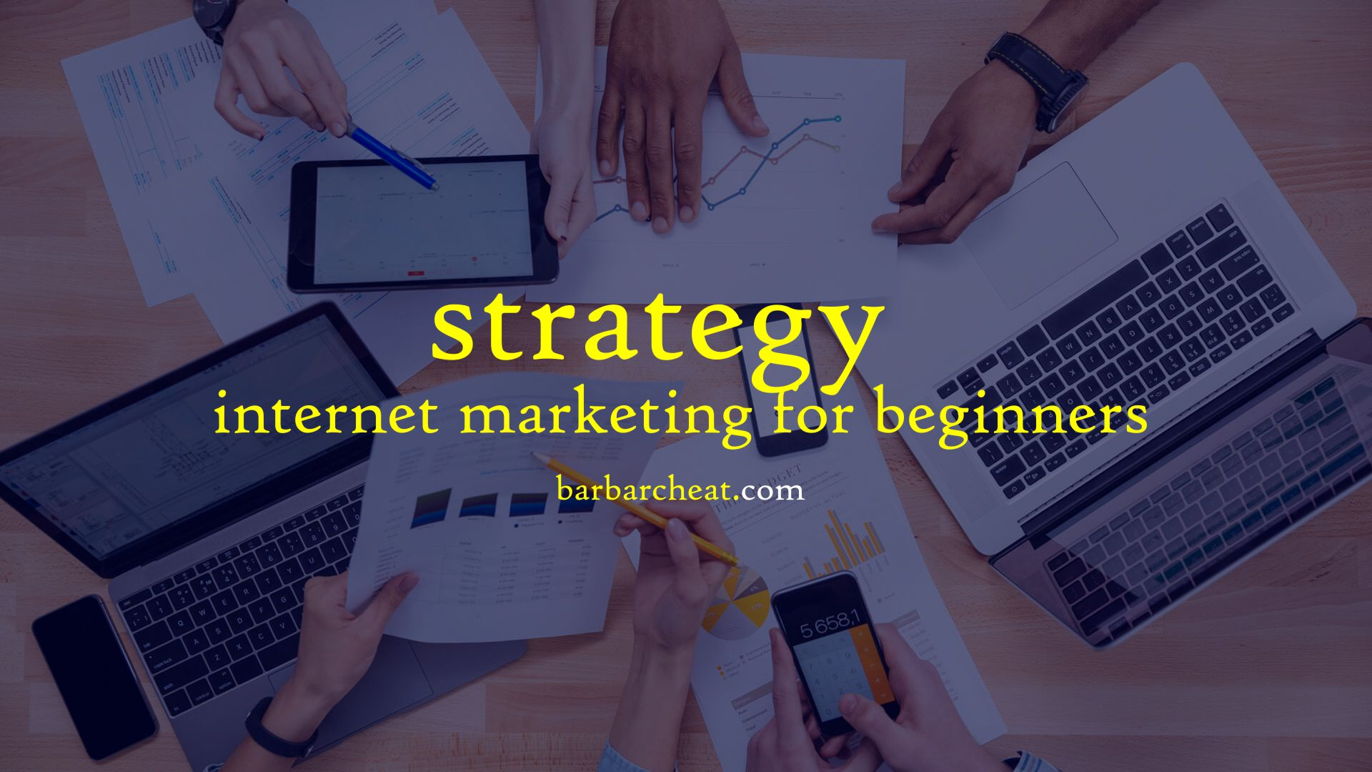 Strategi Internet Marketing Terbaru